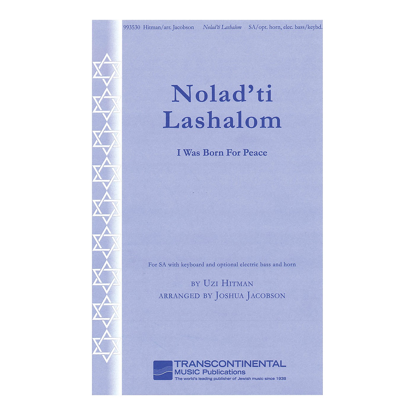 Transcontinental Music Nolad'ti Lashalom (I Was Born for Peace) SA arranged by Joshua Jacobson thumbnail