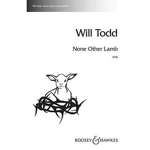 Boosey and Hawkes None Other Lamb SATB a cappella composed by Will Todd thumbnail
