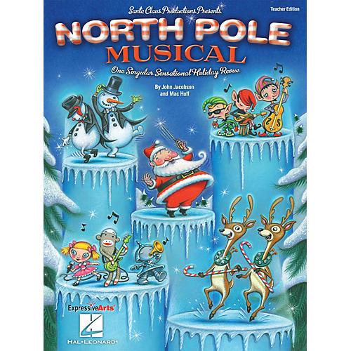 Hal Leonard North Pole Musical (One Singular Sensational Holiday Revue) Performance/Accompaniment CD by John Jacobson thumbnail