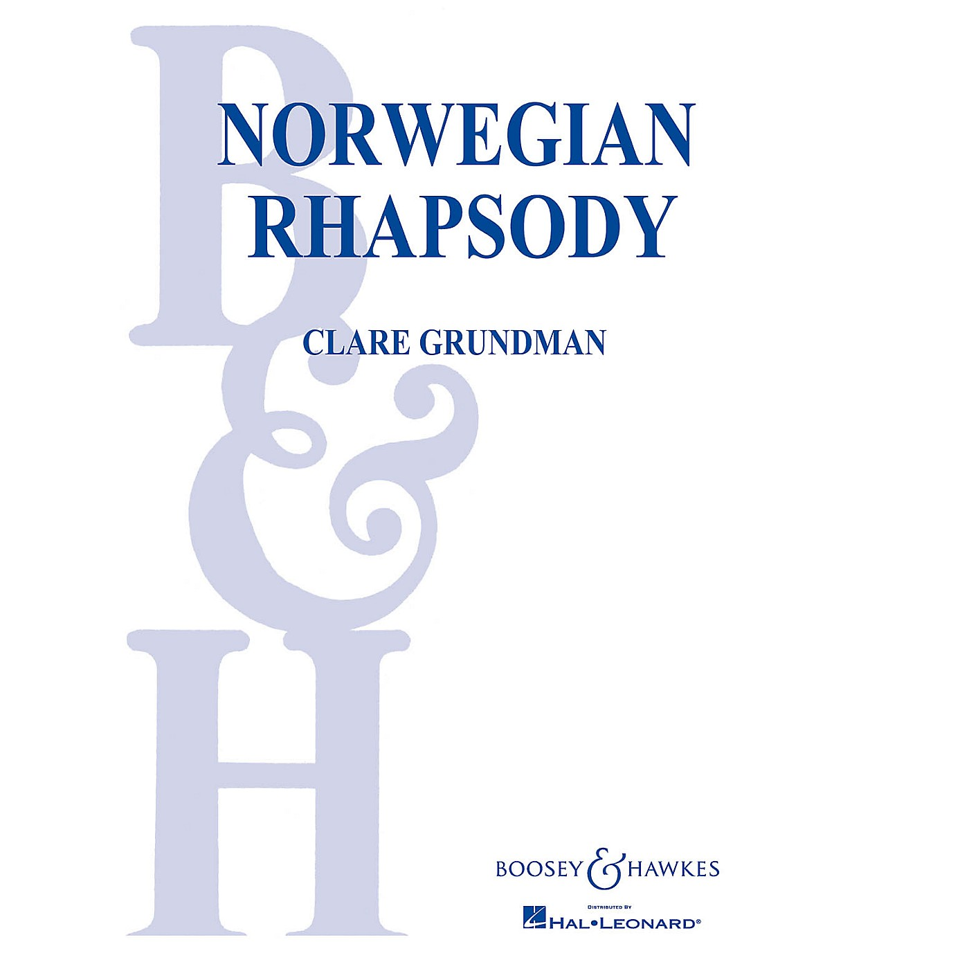 Boosey and Hawkes Norwegian Rhapsody Concert Band Composed by Clare Grundman thumbnail