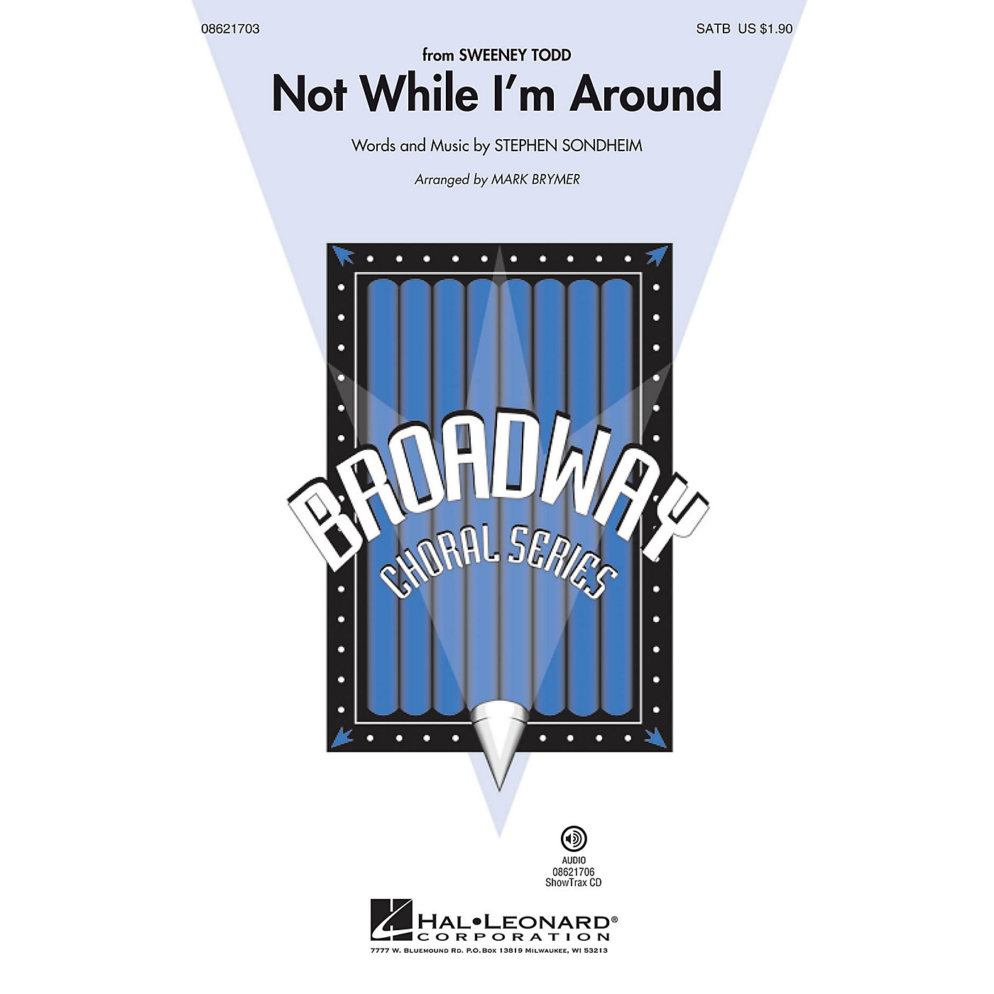 Hal Leonard Not While I'm Around (from Sweeney Todd) SAB Arranged by Mark Brymer thumbnail