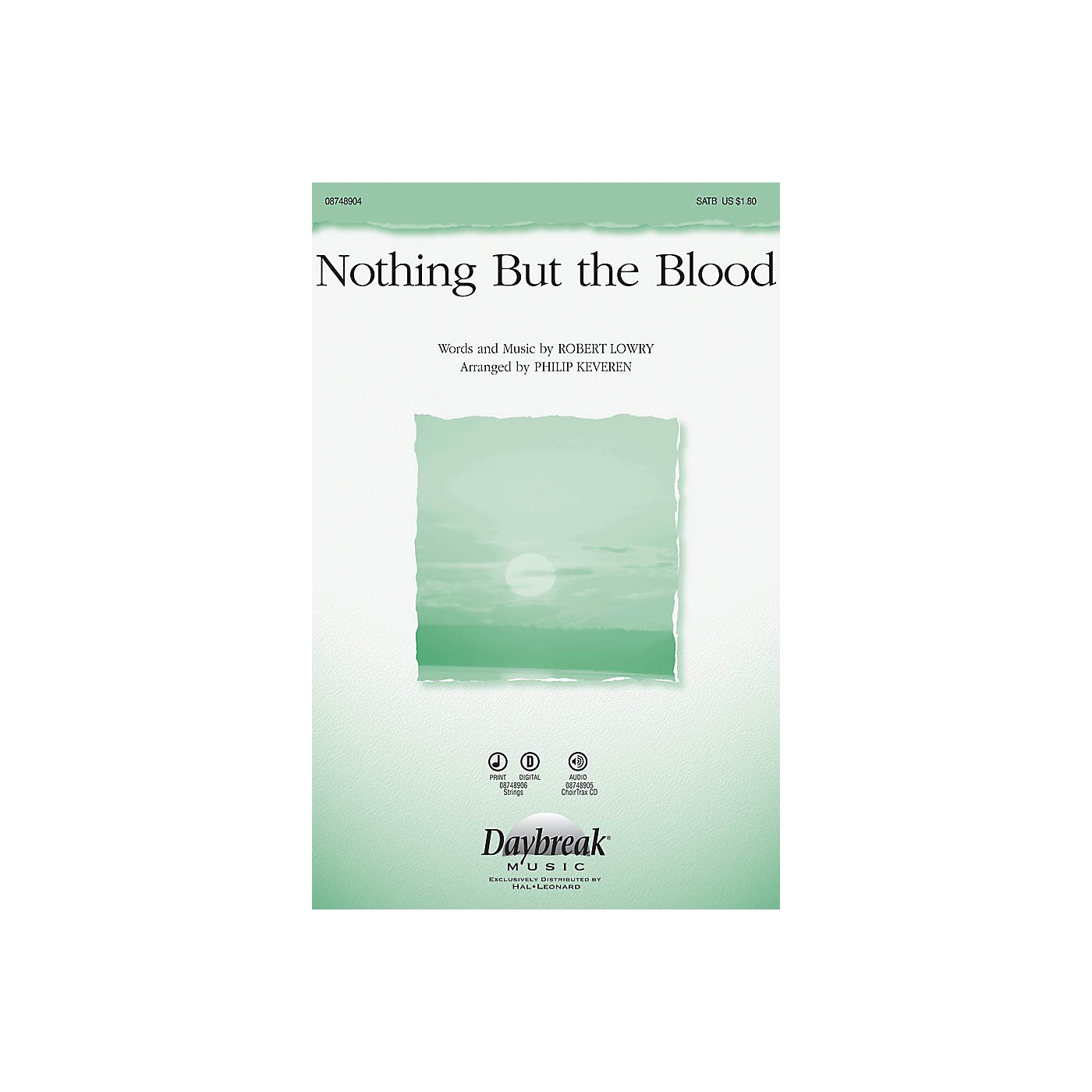 Daybreak Music Nothing But the Blood SATB arranged by Phillip Keveren thumbnail