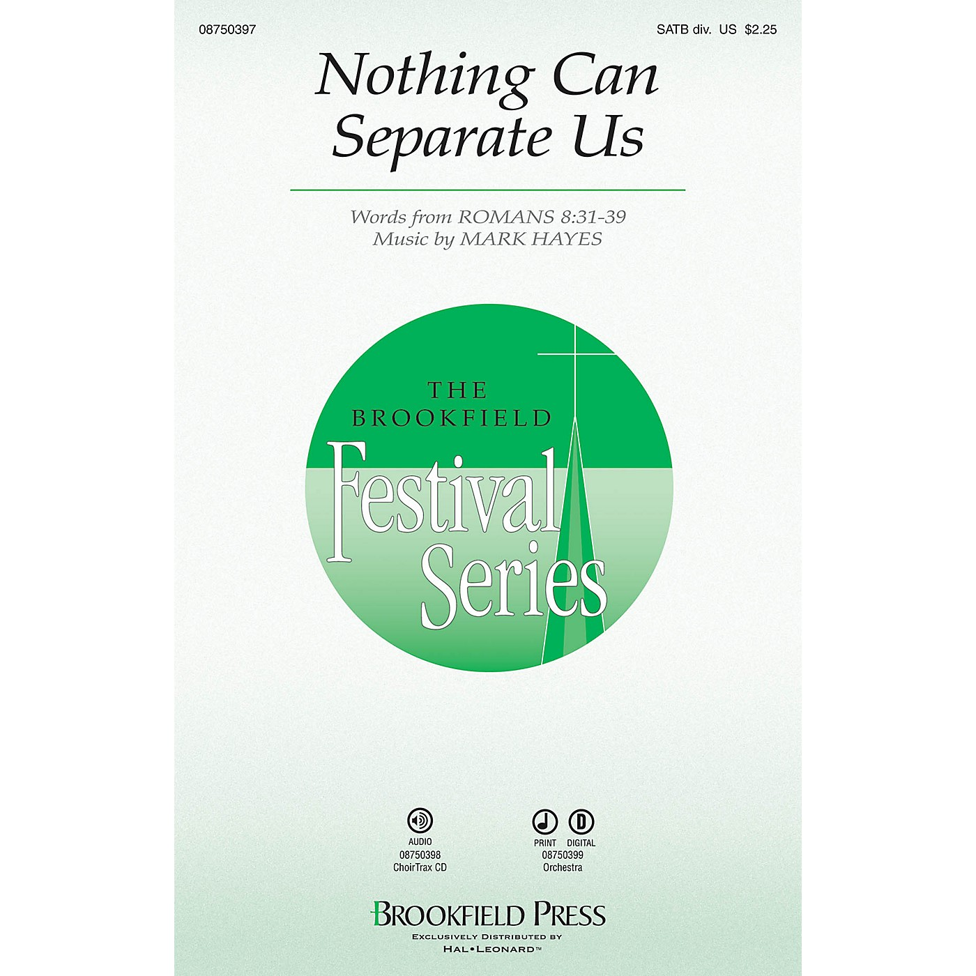 Brookfield Nothing Can Separate Us CHOIRTRAX CD Composed by Mark Hayes thumbnail