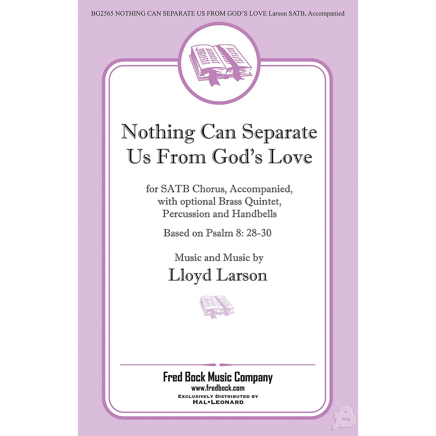 Fred Bock Music Nothing Can Separate Us from God's Love SATB composed by Lloyd Larson thumbnail