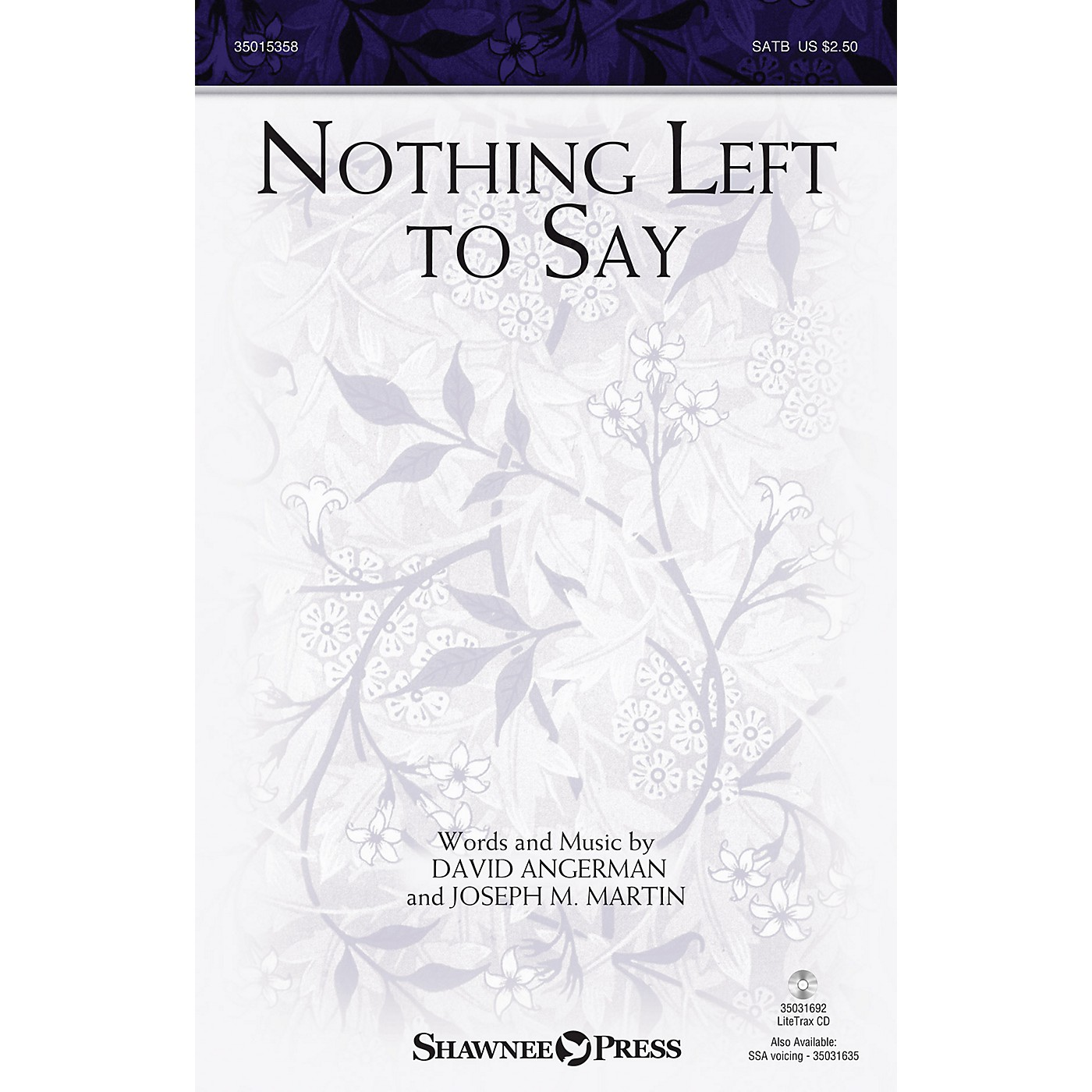 Shawnee Press Nothing Left to Say SATB composed by Joseph Martin thumbnail