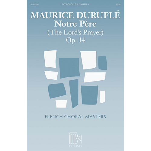 Durand Notre Père (The Lord's Prayer) Composed by Maurice Duruflé thumbnail