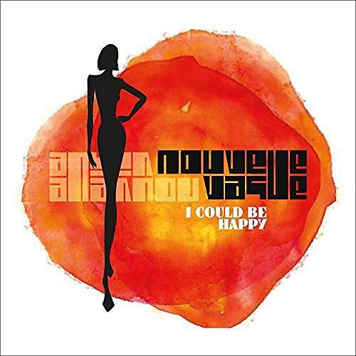 Alliance Nouvelle Vague - I Could Be Happy thumbnail