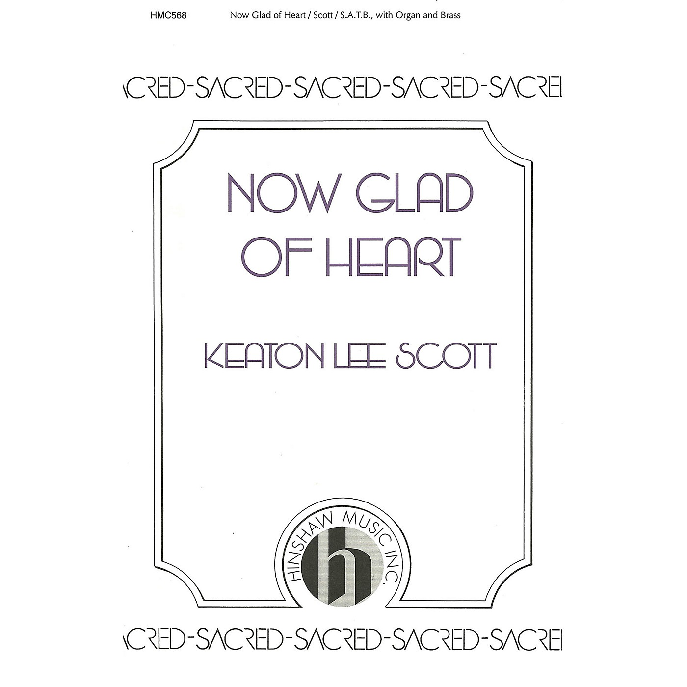 Hinshaw Music Now Glad of Heart SATB composed by K. Lee Scott thumbnail