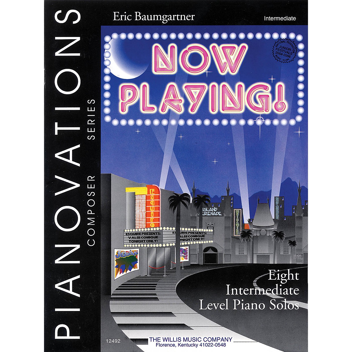 Willis Music Now Playing! (Pianovations Composer Series/Mid-Inter Level) Willis Series by Eric Baumgartner thumbnail