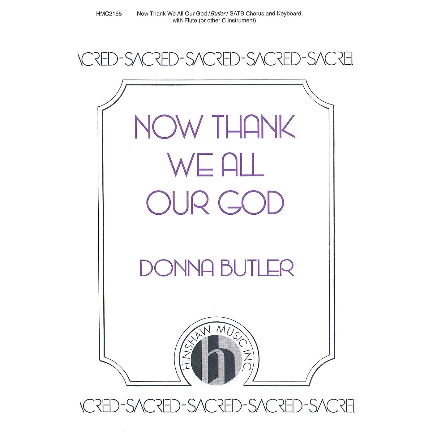 Hinshaw Music Now Thank We All Our God SATB composed by Donna Butler thumbnail