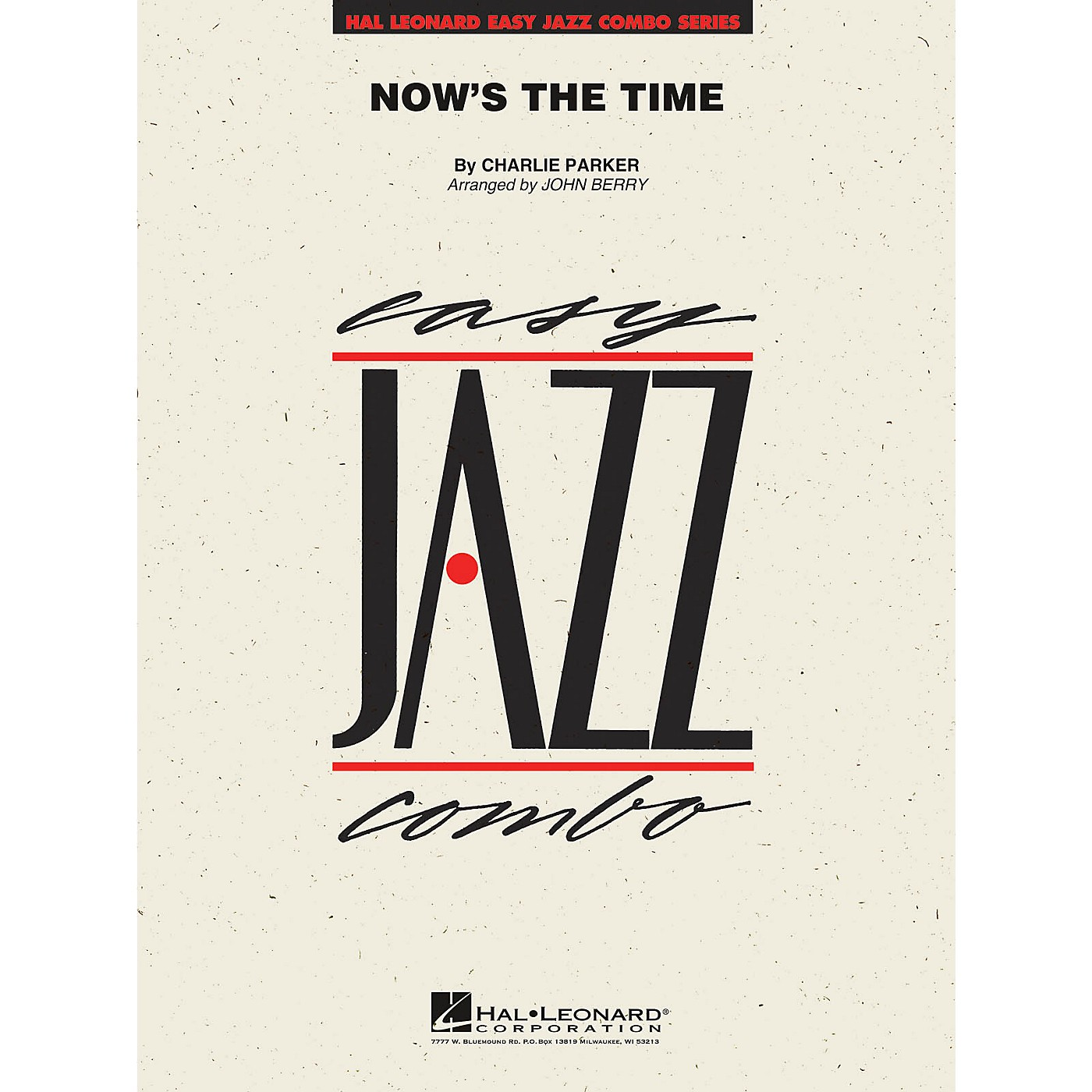 Hal Leonard Now's the Time Jazz Band Level 2 Arranged by John Berry thumbnail