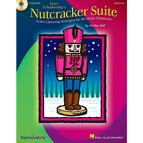 Hal Leonard Nutcracker Suite - Active Listening Strategies for the Music Classroom Activity Book/CD thumbnail
