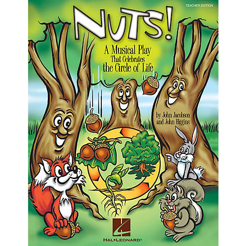 Hal Leonard Nuts! (A Musical That Celebrates the Circle of Life) CLASSRM KIT Composed by John Higgins thumbnail