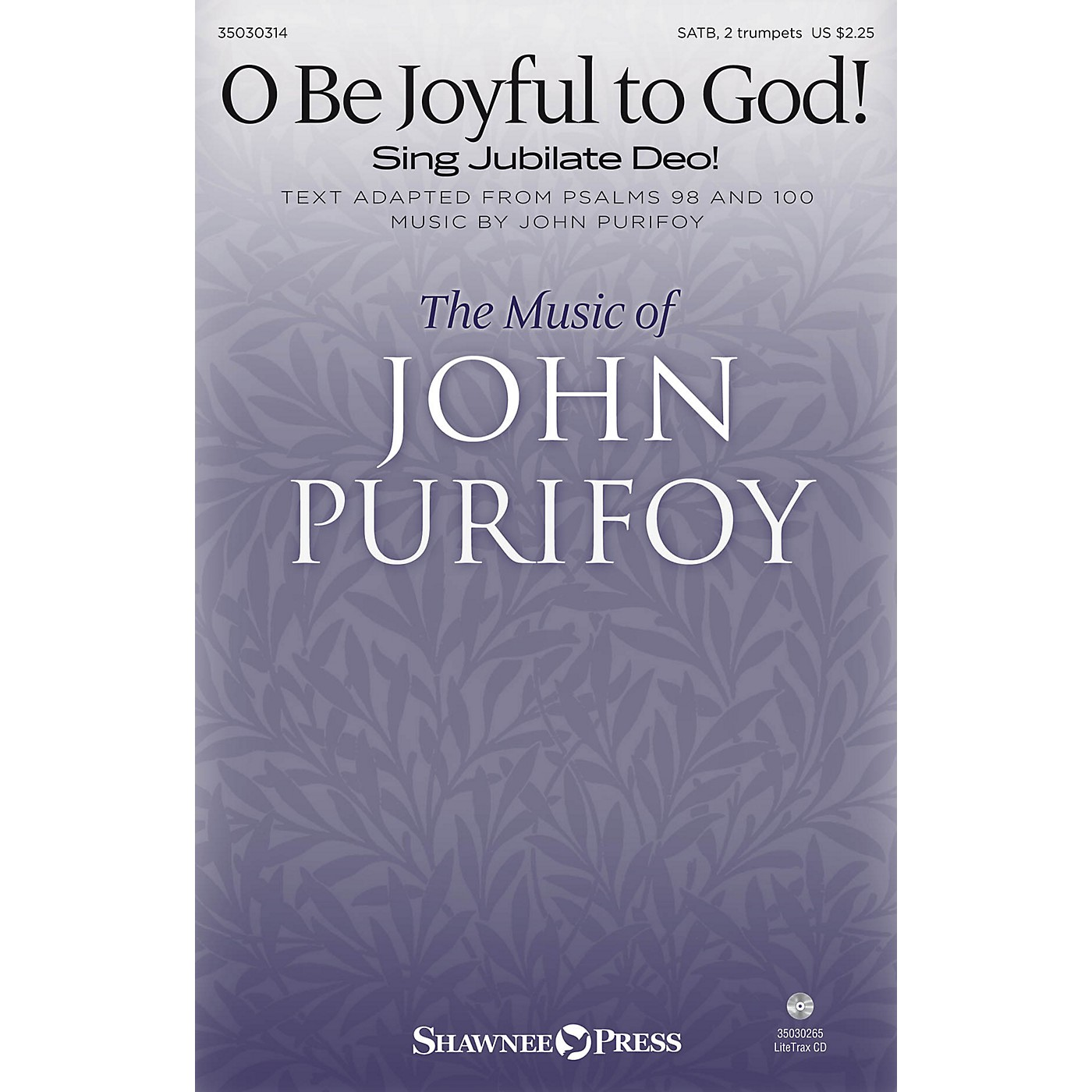 Shawnee Press O Be Joyful to God! (Sing Jubilate Deo!) SATB/2 TRUMPETS composed by John Purifoy thumbnail