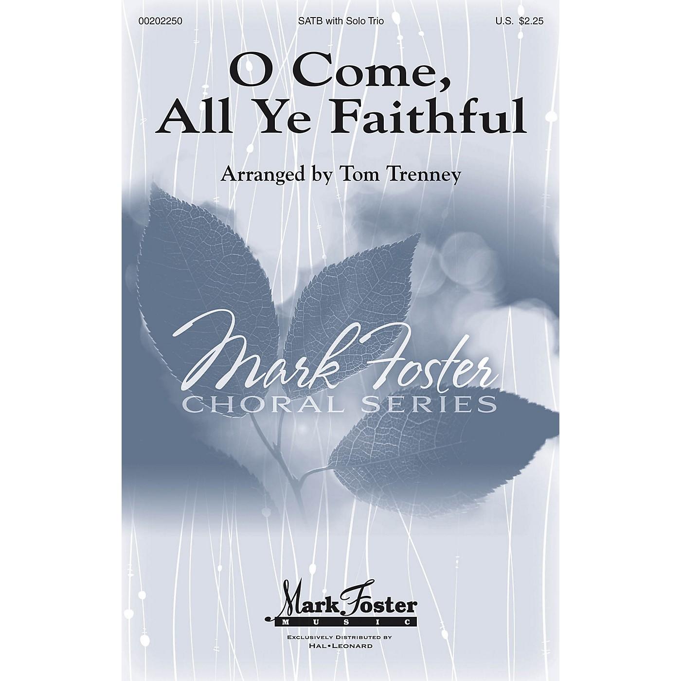 Mark Foster O Come, All Ye Faithful SATB arranged by Tom Trenney thumbnail