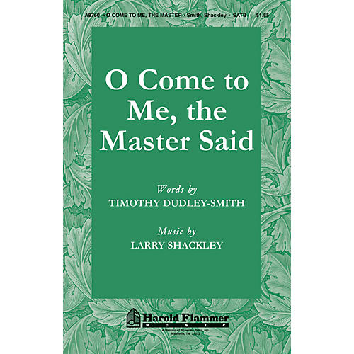 Shawnee Press O Come to Me, The Master Said SATB composed by Timothy Dudley-Smith thumbnail