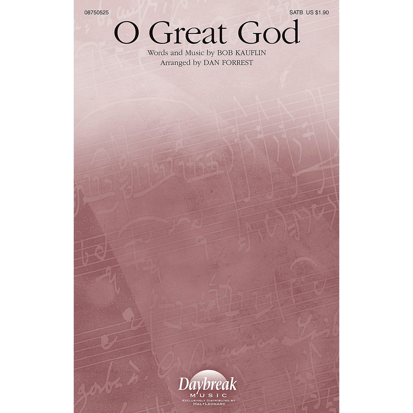 Daybreak Music O Great God SATB arranged by Dan Forrest thumbnail