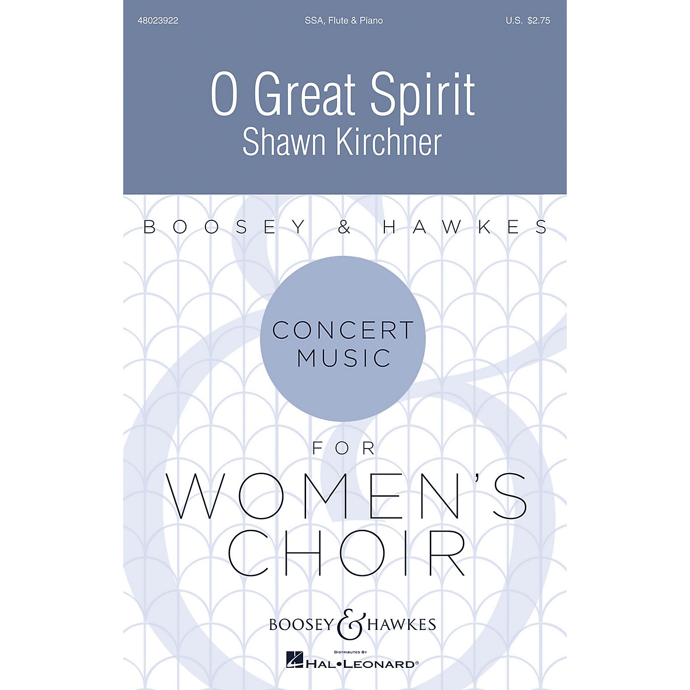 Boosey and Hawkes O Great Spirit (Concert Music For Women's Choir) Soprano/Alto I/Alto II composed by Shawn Kirchner thumbnail