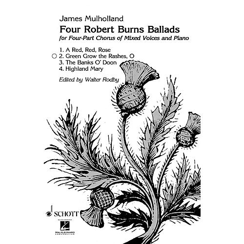Schott O Green Grow the Rashes SATB Composed by James Mulholland thumbnail
