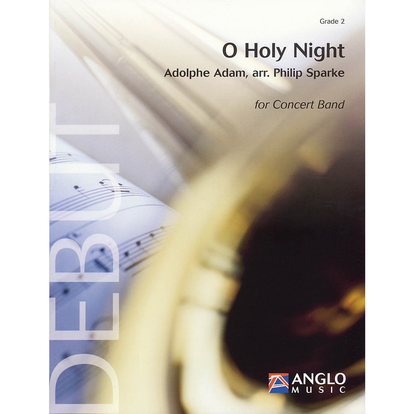 Anglo Music Press O Holy Night (Grade 2 - Score and Parts) Concert Band Level 2 Arranged by Philip Sparke thumbnail
