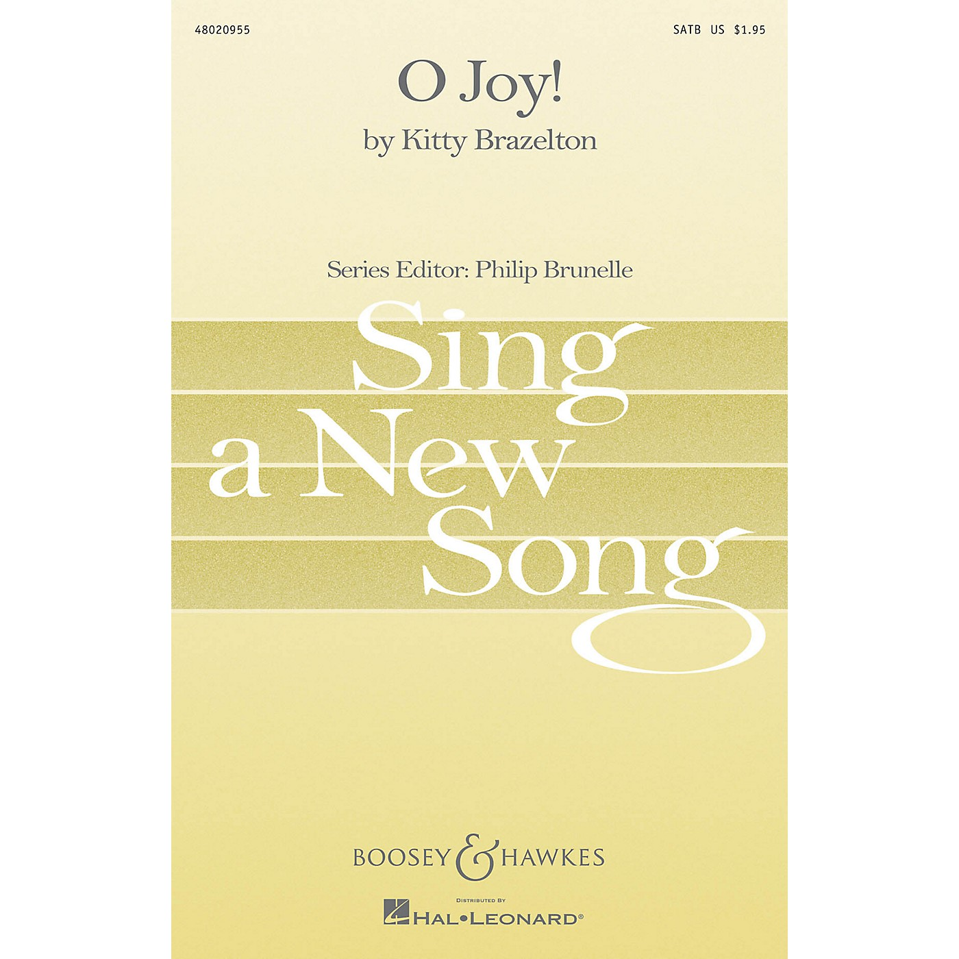 Boosey and Hawkes O Joy! (Sing a New Song Series) SATB composed by Kitty Brazelton thumbnail