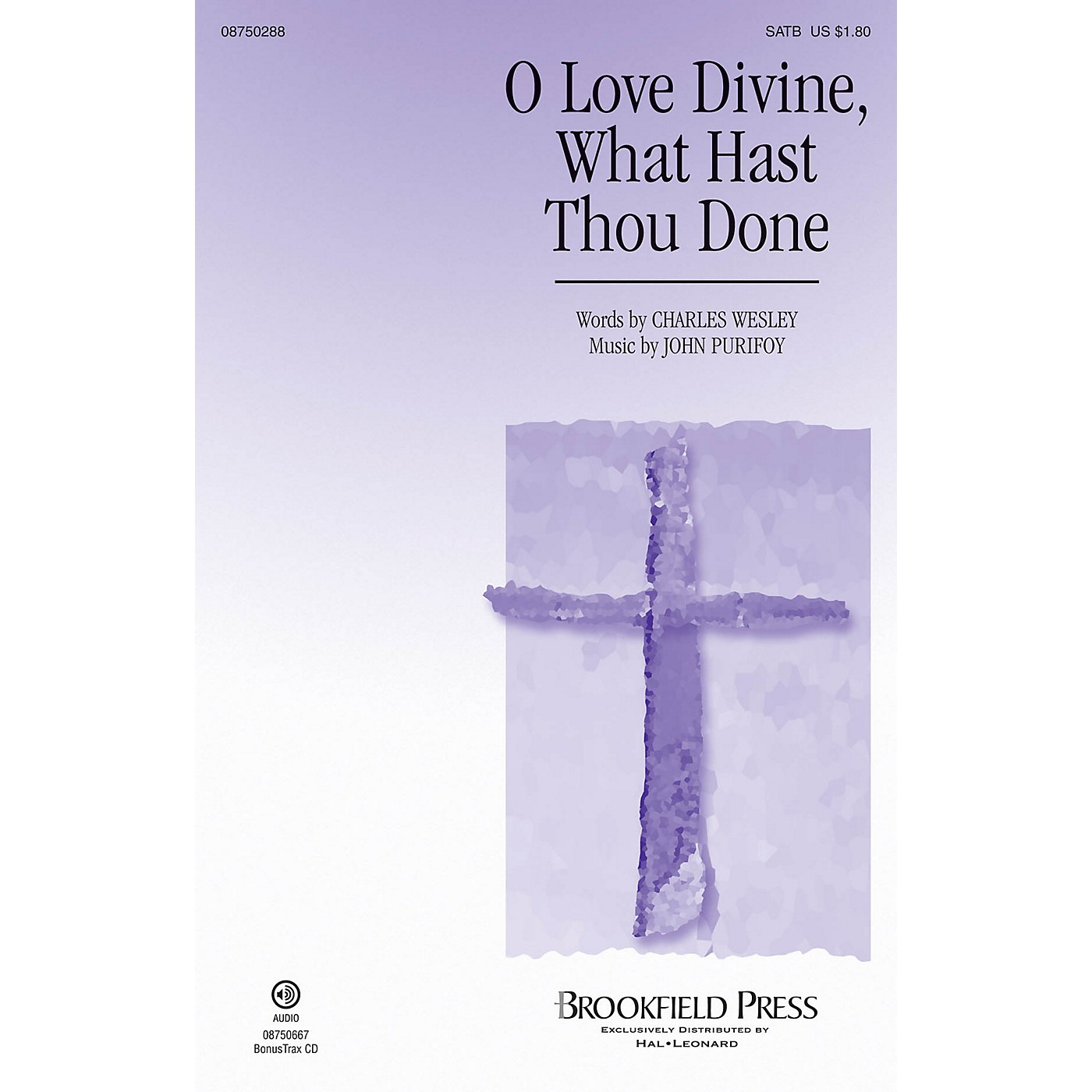 Brookfield O Love Divine, What Hast Thou Done SATB composed by John Purifoy thumbnail