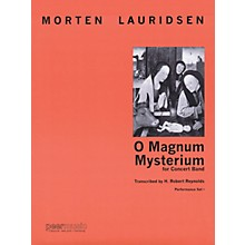 Peer Music O Magnum Mysterium (for Concert Band) Concert Band Level 4 Composed by Morten Lauridsen