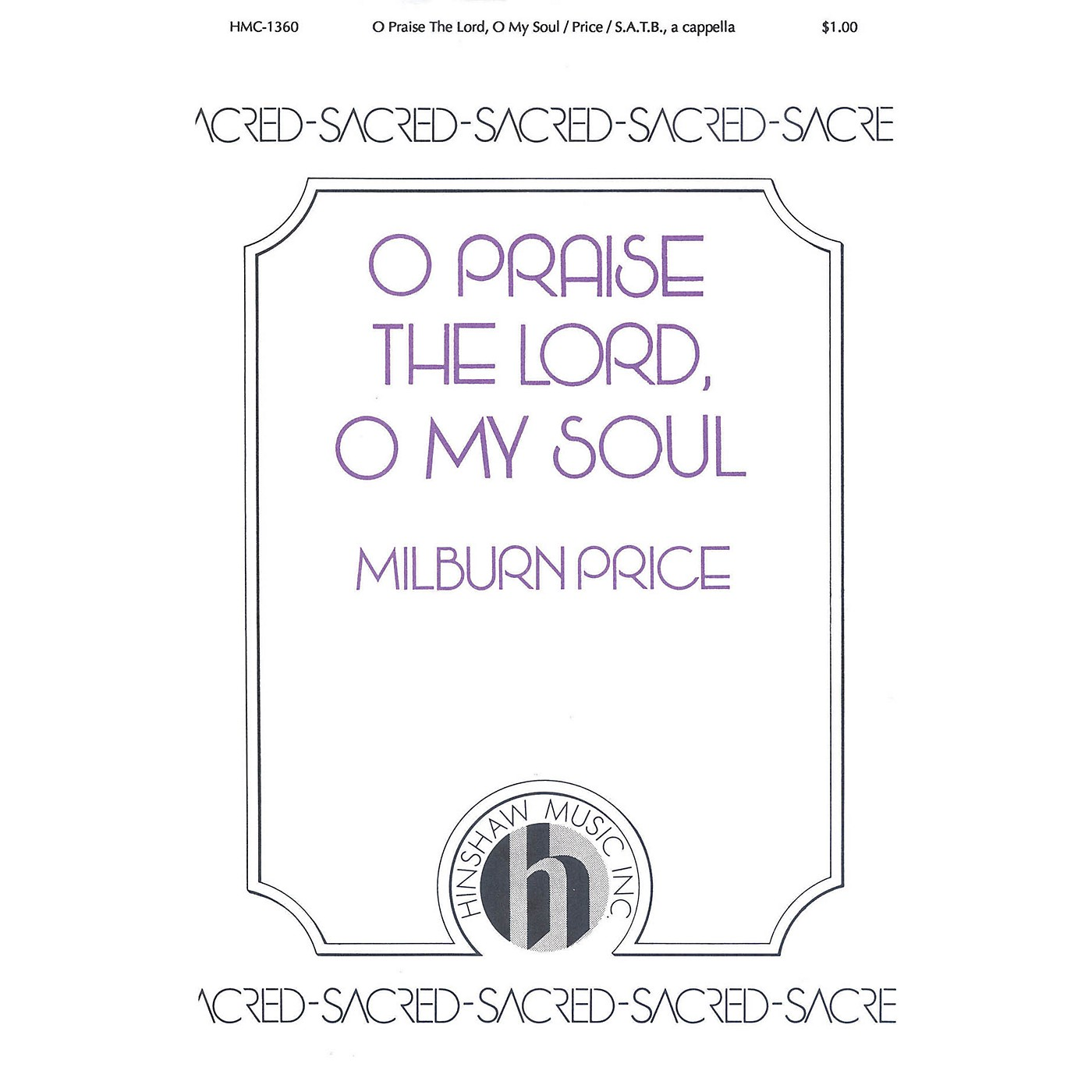 Hinshaw Music O Praise the Lord, O My Soul SATB a cappella composed by Milburn Price thumbnail