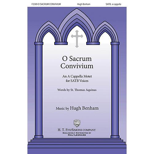 H.T. FitzSimons Company O Sacrum Convivum SATB a cappella composed by Hugh Benham thumbnail