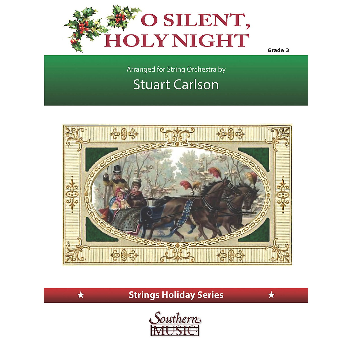 Southern O Silent, Holy Night (for String Orchestra) Southern Music Series Softcover by Stuart Ross Carlson thumbnail