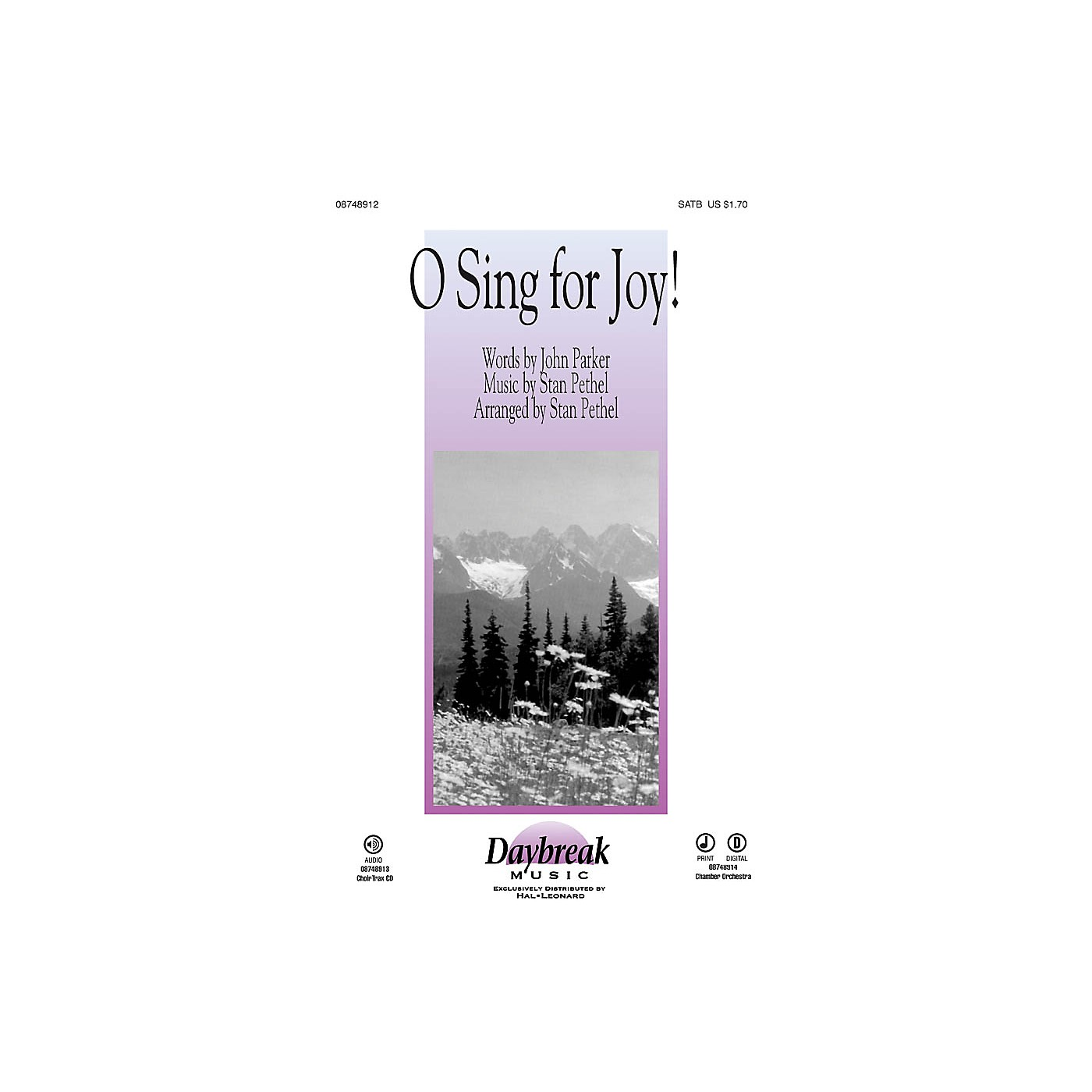 Daybreak Music O Sing for Joy! CHOIRTRAX CD Composed by Stan Pethel thumbnail