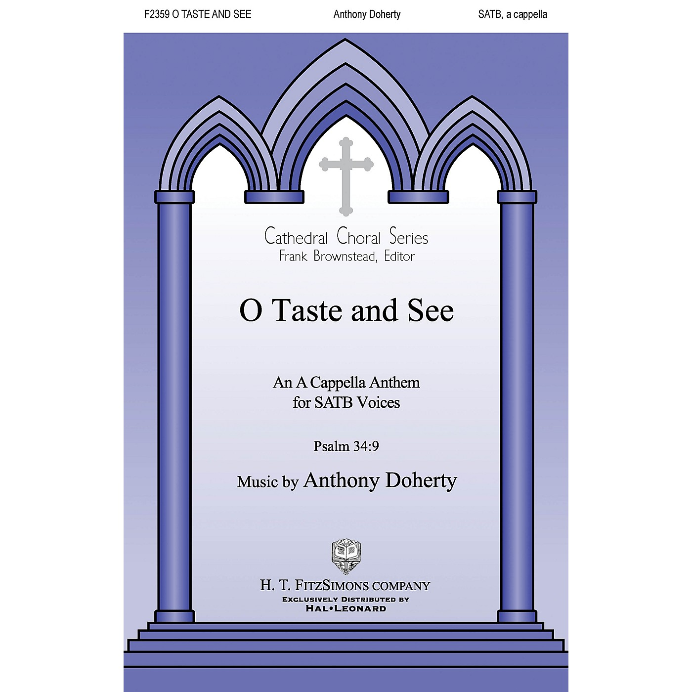 H.T. FitzSimons Company O Taste and See SATB a cappella composed by Anthony Doherty thumbnail