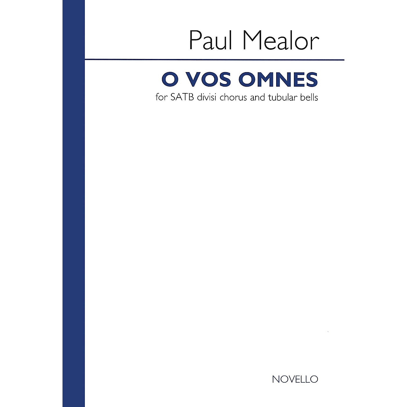 Novello O Vos Omnes SATB Composed by Paul Mealor thumbnail