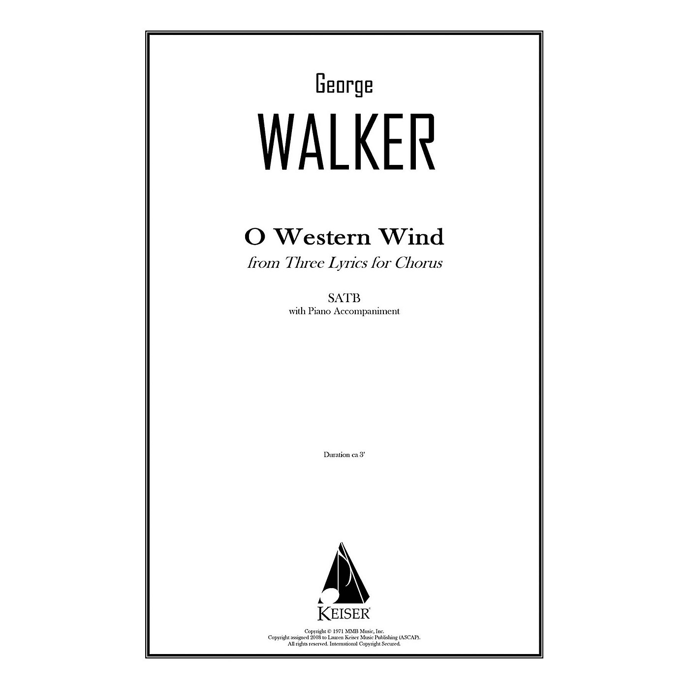 Lauren Keiser Music Publishing O Western Wind (from Three Lyrics for Chorus) SATB Composed by George Walker thumbnail
