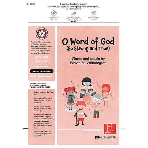 Jubal House Publications O Word of God (So Strong and True) (from The Five Solas) UNIS/2PT composed by Edwin M. Willmington thumbnail