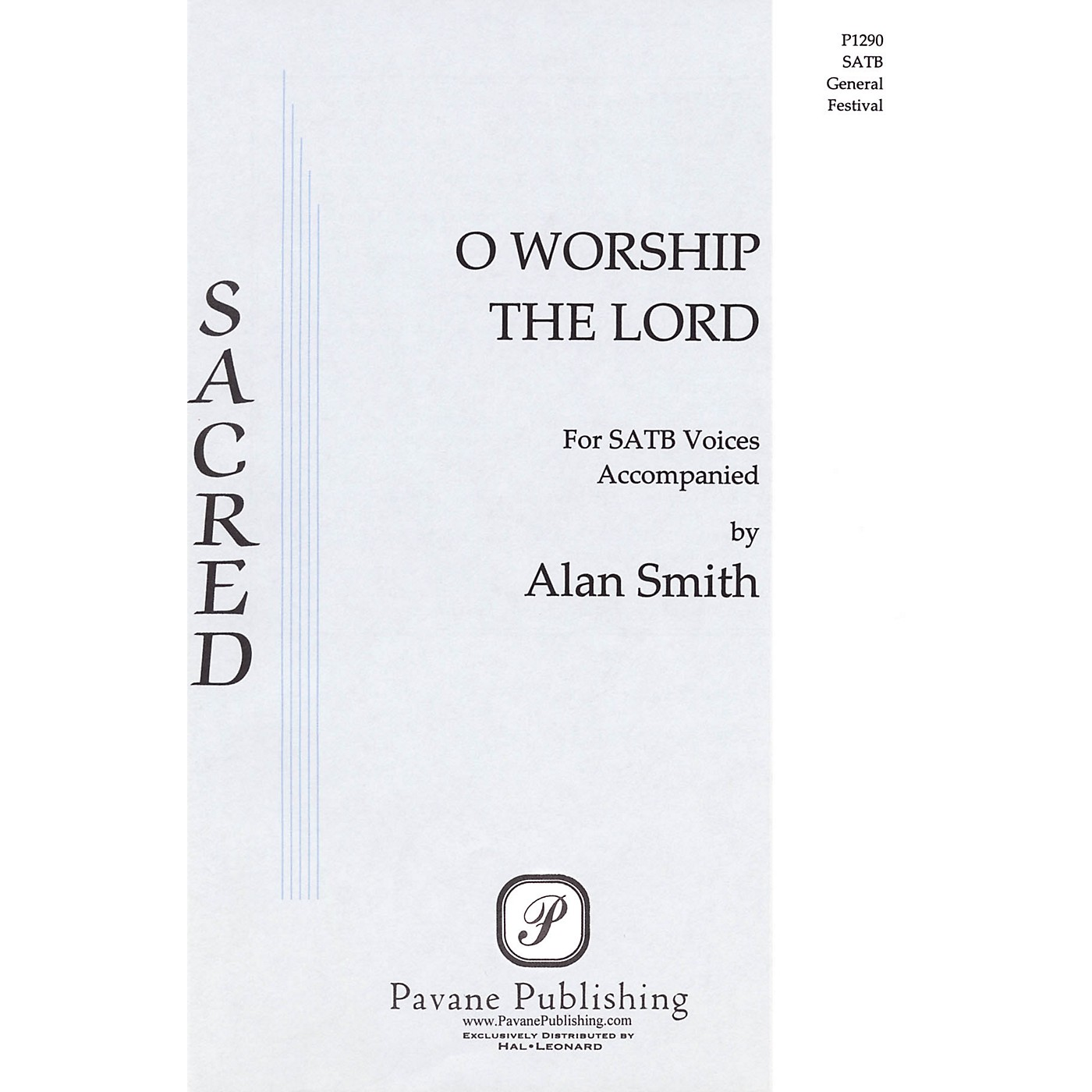 Pavane O Worship the Lord SATB composed by Alan Smith thumbnail