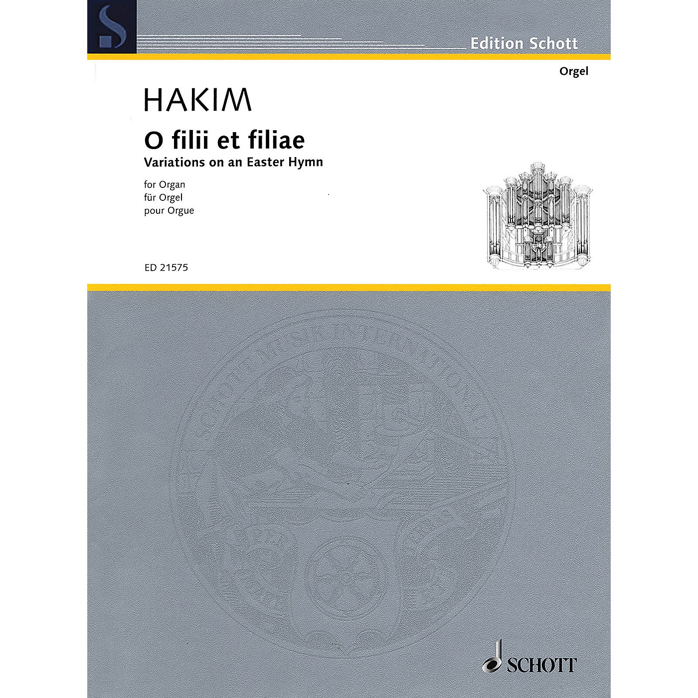 Schott O filii et filiae (Variations on an Easter Hymn for Organ) Schott Series Softcover Composed by Naji Hakim thumbnail
