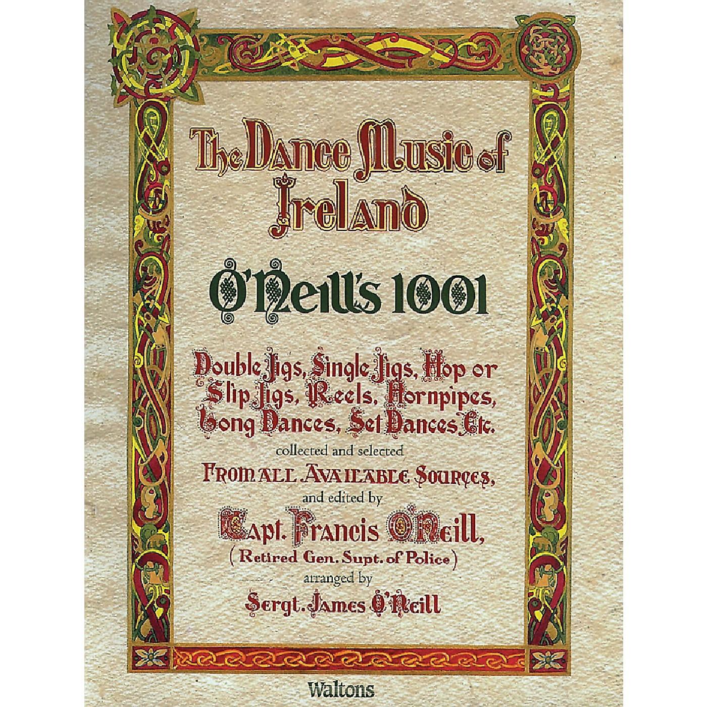 Waltons O'Neill's 1001 - The Dance Music of Ireland (Facsimile Edition) Waltons Irish Music Books Series thumbnail