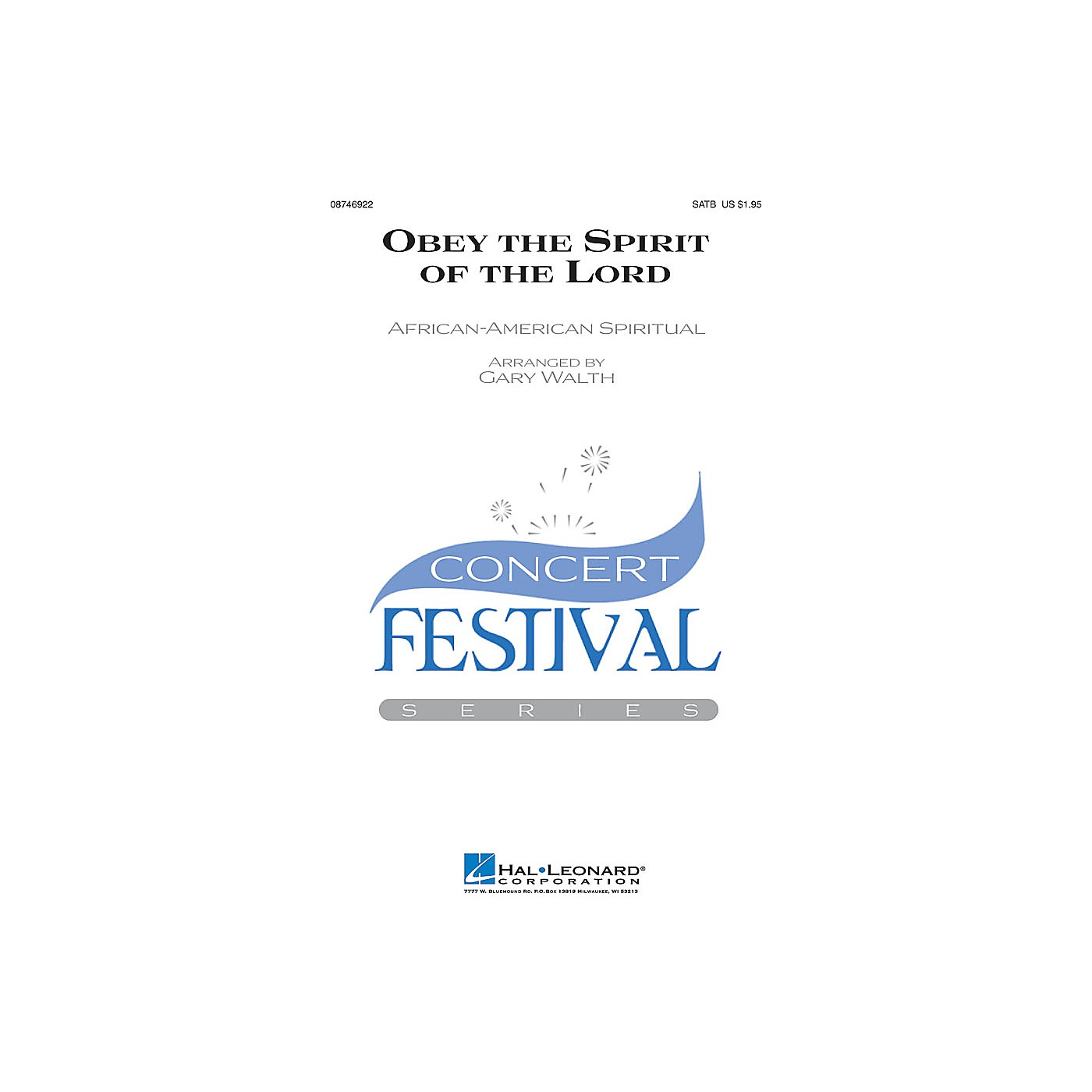 Hal Leonard Obey the Spirit of the Lord SATB arranged by Gary Walth thumbnail