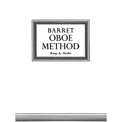Boosey and Hawkes Oboe Method (Original Edition) Boosey & Hawkes Chamber Music Series Book by Apollon Barrett thumbnail