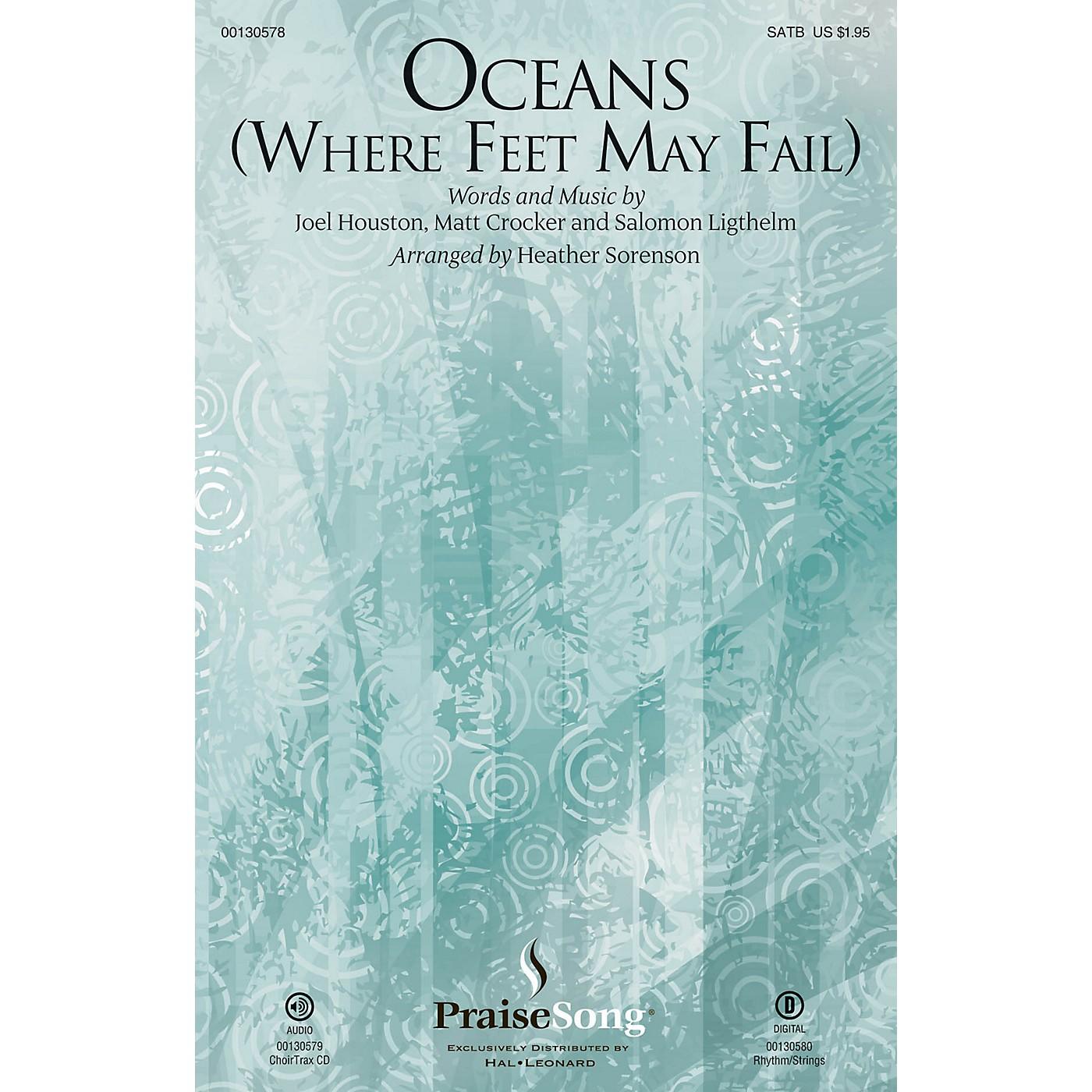 PraiseSong Oceans (Where Feet May Fail) CHOIRTRAX CD by Hillsong United Arranged by Heather Sorenson thumbnail