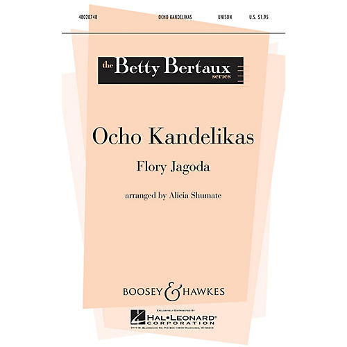 Boosey and Hawkes Ocho Kandelikas (Betty Bertaux Series) UNIS composed by Flory Jagoda arranged by Alicia Shumate thumbnail