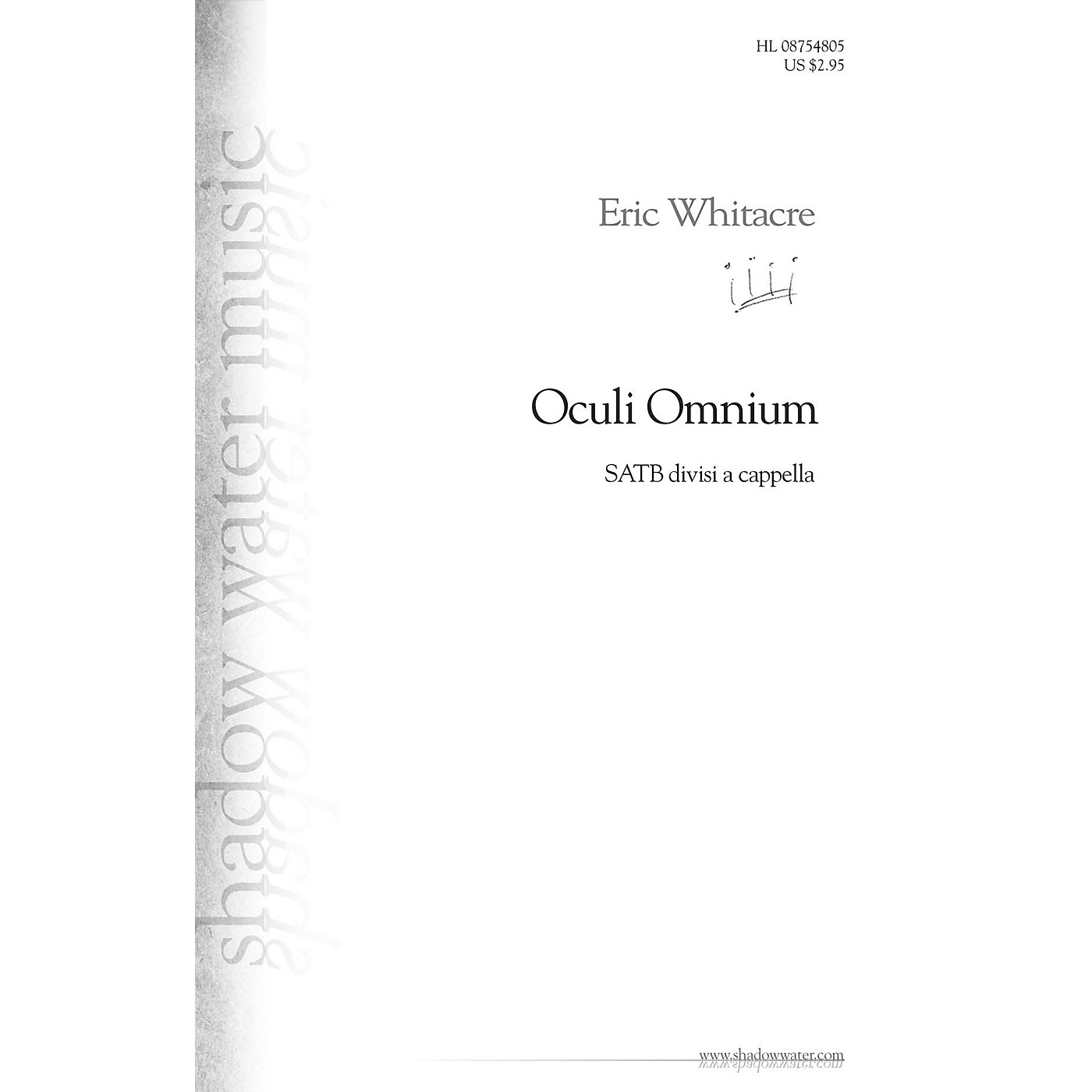 Shadow Water Music Oculi Omnium SATB DV A Cappella composed by Eric Whitacre thumbnail