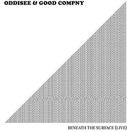 Alliance Oddisee & Good Compny - Beneath The Surface (live) thumbnail
