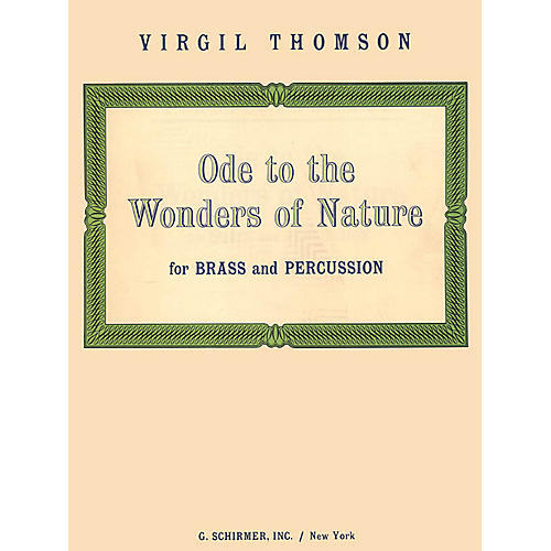 G. Schirmer Ode To The Wonders Of Nature - Brass & Percussion - Complete Set Brass Ensemble Series by V Thomson thumbnail