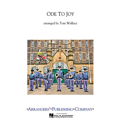 Arrangers Ode to Joy Marching Band Level 4 Arranged by Tom Wallace thumbnail