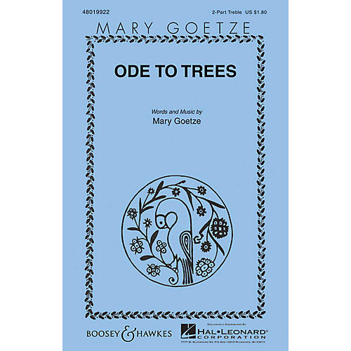 Boosey and Hawkes Ode to Trees (Mary Goetze Series) 2-Part composed by Mary Goetze thumbnail