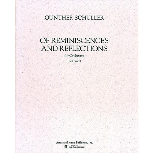 Associated Of Reminiscences and Reflections (Full Score) Study Score Series Composed by Gunther Schuller thumbnail