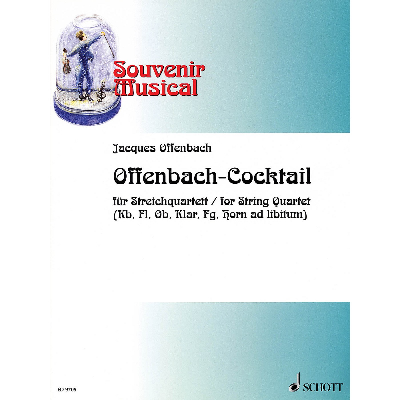 Schott Offenbach-Cocktail Schott Series Composed by Jacques Offenbach Arranged by Wolfgang Birtel thumbnail