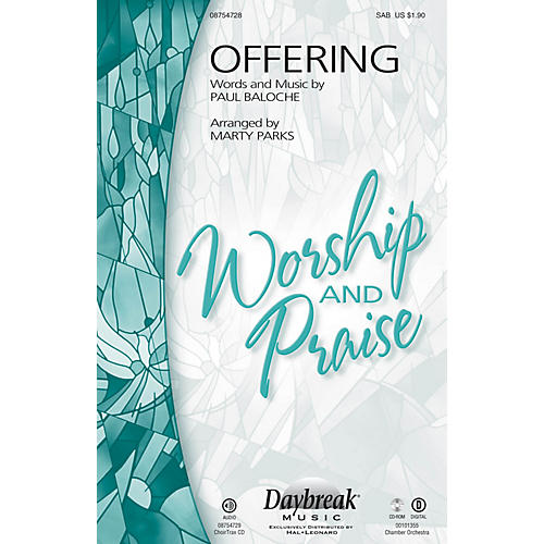 daybreak music offering sab by paul baloche arranged by marty parks